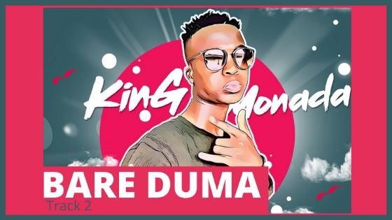 King Monada – Bare Duma